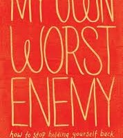 My Own Worst Enemy: A Book Review