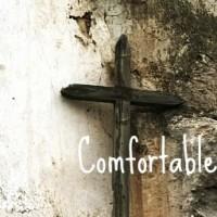 The Comfortable Christian
