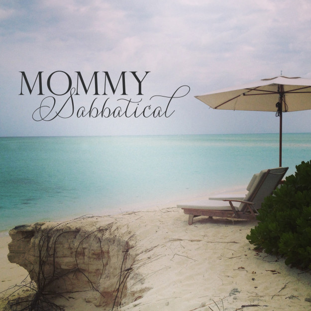 Mommy Sabbatical