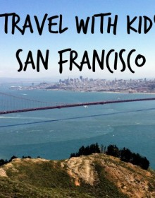 Travel with Kids San Francisco