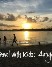 Travel with Kids Antigua